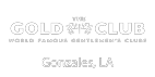 Gold Club – Gonzales