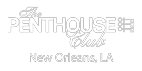 The Penthouse Club – New Orleans
